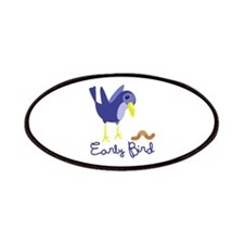 Early Bird Patches