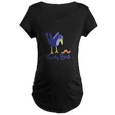 Early Bird Maternity T-Shirt