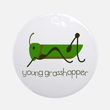 Young Grasshopper Ornament (Round)