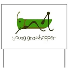 Young Grasshopper Yard Sign