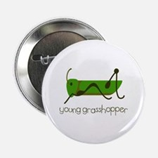 "Young Grasshopper 2.25"" Button"