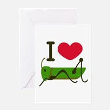 I Love Grasshopper Greeting Cards