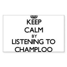 Keep calm by listening to CHAMPLOO Decal