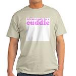 Always Ready for a Cuddle Ash Grey T-Shirt