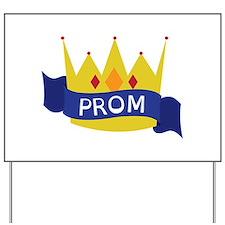 Prom Yard Sign