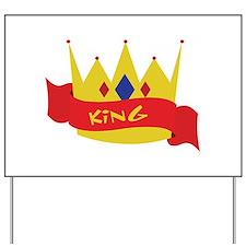 King Yard Sign