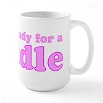 Always Ready for a Cuddle Large Mug