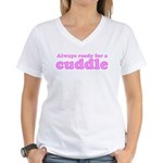 Always Ready for a Cuddle Women's V-Neck T-Shirt