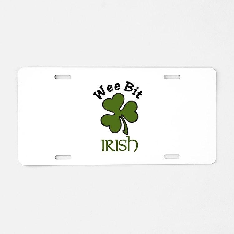 Wee Bit Irish Aluminum License Plate