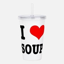 i heart love soup Acrylic Double-wall Tumbler