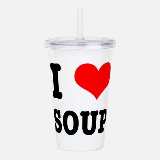 i heart love soup Acrylic Double-wall Tumbler