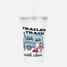3-trailer trash with class.png Acrylic Double-wall