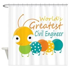 World's Greatest Civil Engineer Shower Curtain