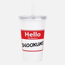 snookums.png Acrylic Double-wall Tumbler