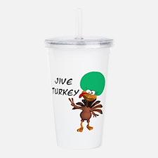 jive turkey.png Acrylic Double-wall Tumbler