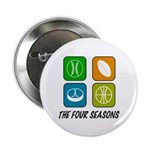 "Four Seasons 2.25"" Button (100 pack)"