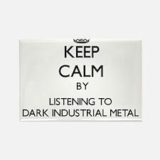 Keep calm by listening to DARK INDUSTRIAL METAL Ma