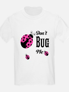 Cute Pink Ladybugs Don't Bug Me T-Shirt
