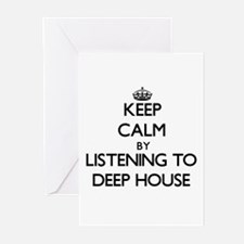Keep calm by listening to DEEP HOUSE Greeting Card