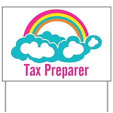 Cloud Rainbow Tax Preparer Yard Sign