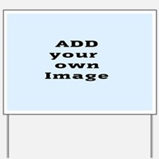 Add Image Yard Sign