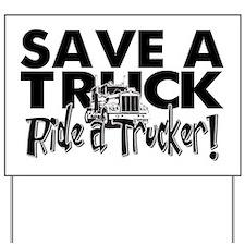Save a Truck Yard Sign