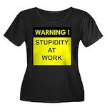Stupidity At Work Women's Plus Size Scoop Neck Dar