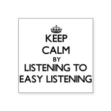 Keep calm by listening to EASY LISTENING Sticker