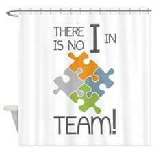 No I In Team Shower Curtain