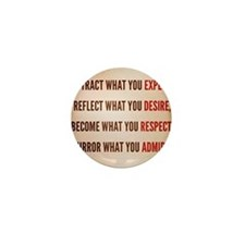 Attract what you expect Mini Button