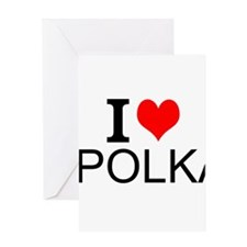 I Love Polka Greeting Cards