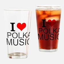 I Love Polka Music Drinking Glass