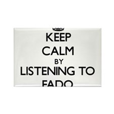 Keep calm by listening to FADO Magnets