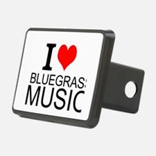 I Love Bluegrass Music Hitch Cover