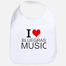 I Love Bluegrass Music Bib
