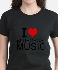 I Love Bluegrass Music T-Shirt