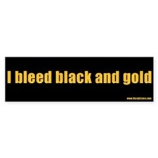 I bleed black and gold