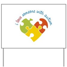 Someone With Autism Yard Sign