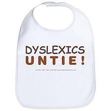 DYSLEXICS UNTIE! Bib