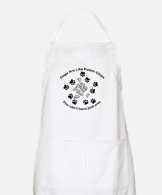 Dogs are like potato chips... BBQ Apron