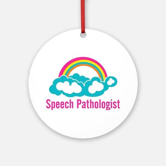 Cloud Rainbow Speech Pathologist Ornament (Round)