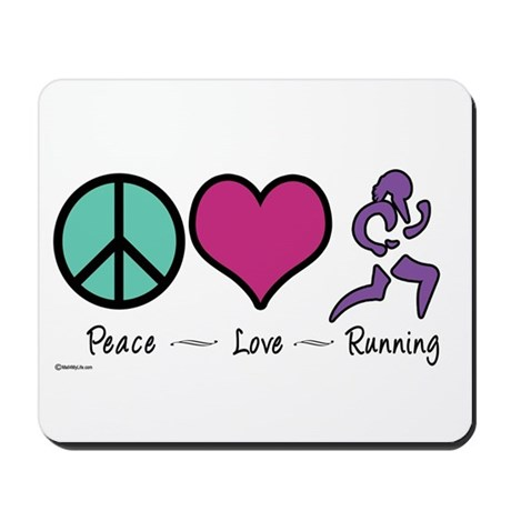 Peace- Love- Running Mousepad