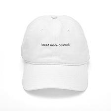 Cute I need more cowbell Baseball Cap