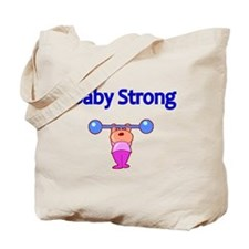 Baby Strong Tote Bag
