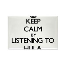 Keep calm by listening to HULA Magnets