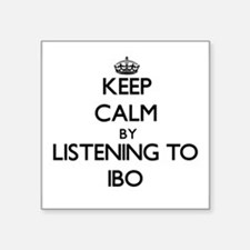 Keep calm by listening to IBO Sticker