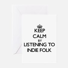 Keep calm by listening to INDIE FOLK Greeting Card