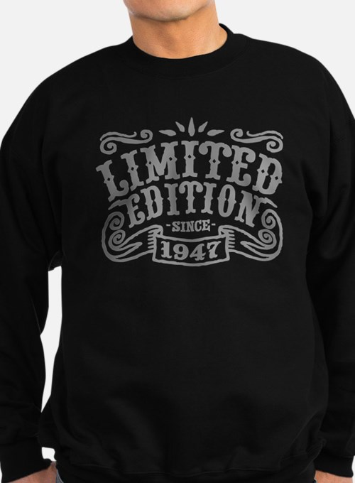 Limited Edition Since 1947 Sweatshirt (dark)