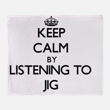 Unique Keep calm and jig on Throw Blanket