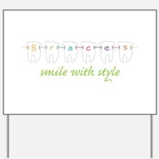 Smile With Style Yard Sign